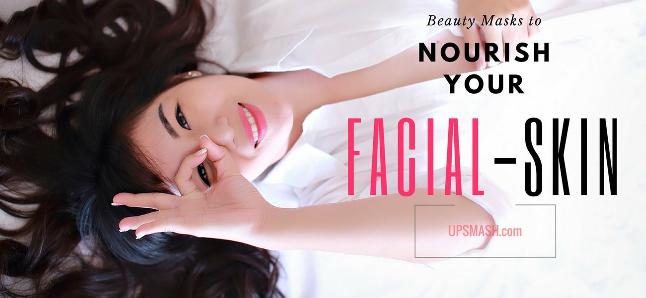 4 DIY beauty masks to nourish your FACE!
