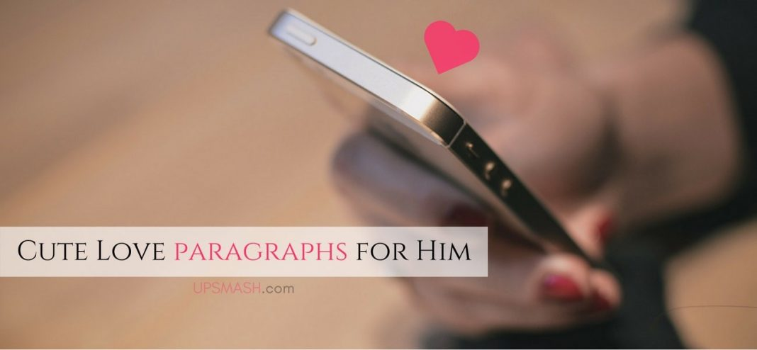 50 Cute Love Paragraphs for Him